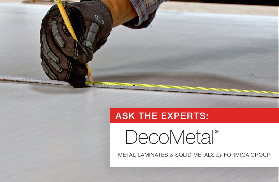 Ask the Experts DecoMetal