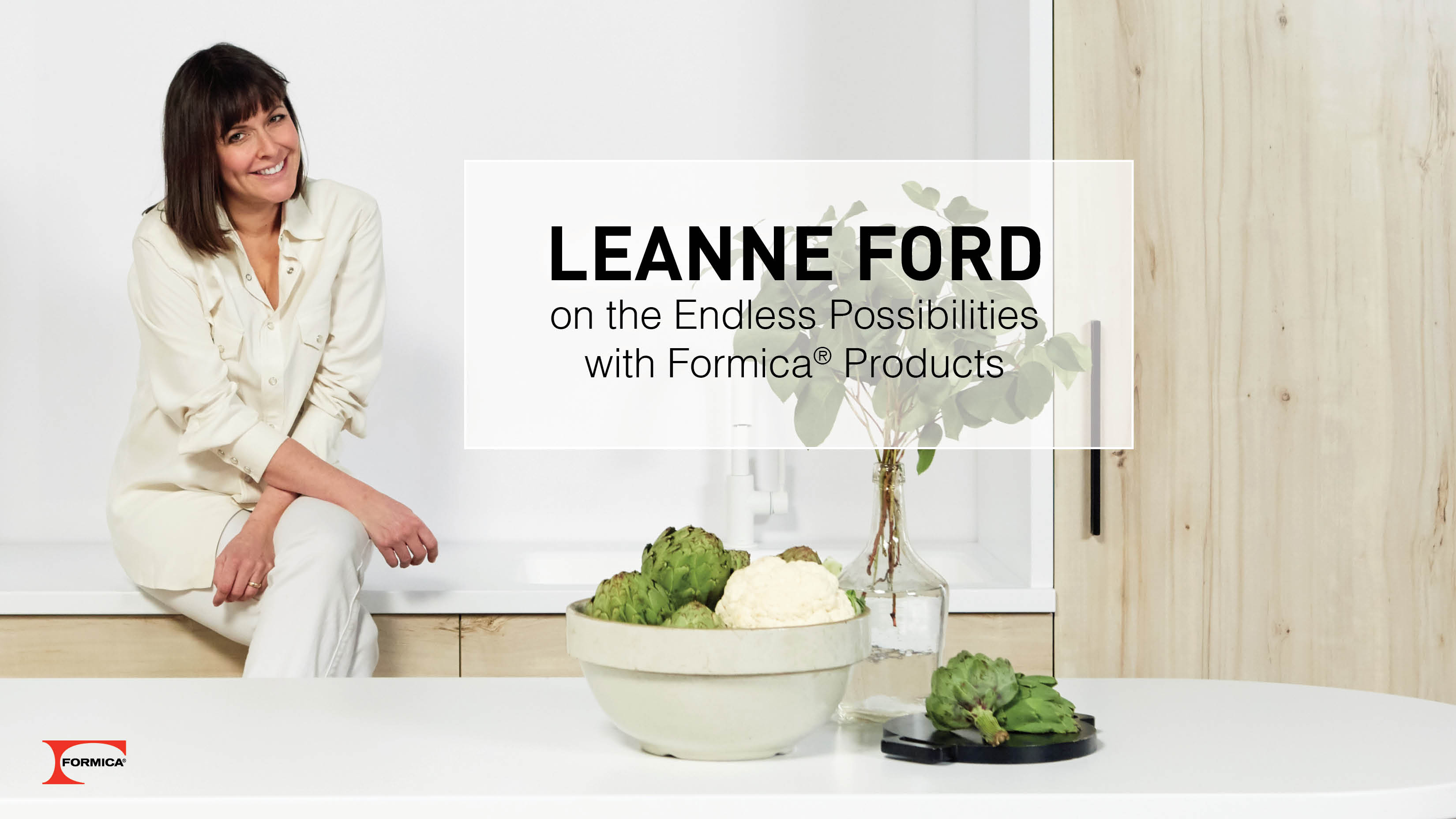 Leanne Ford on the Benefits of Formica® Brand Products