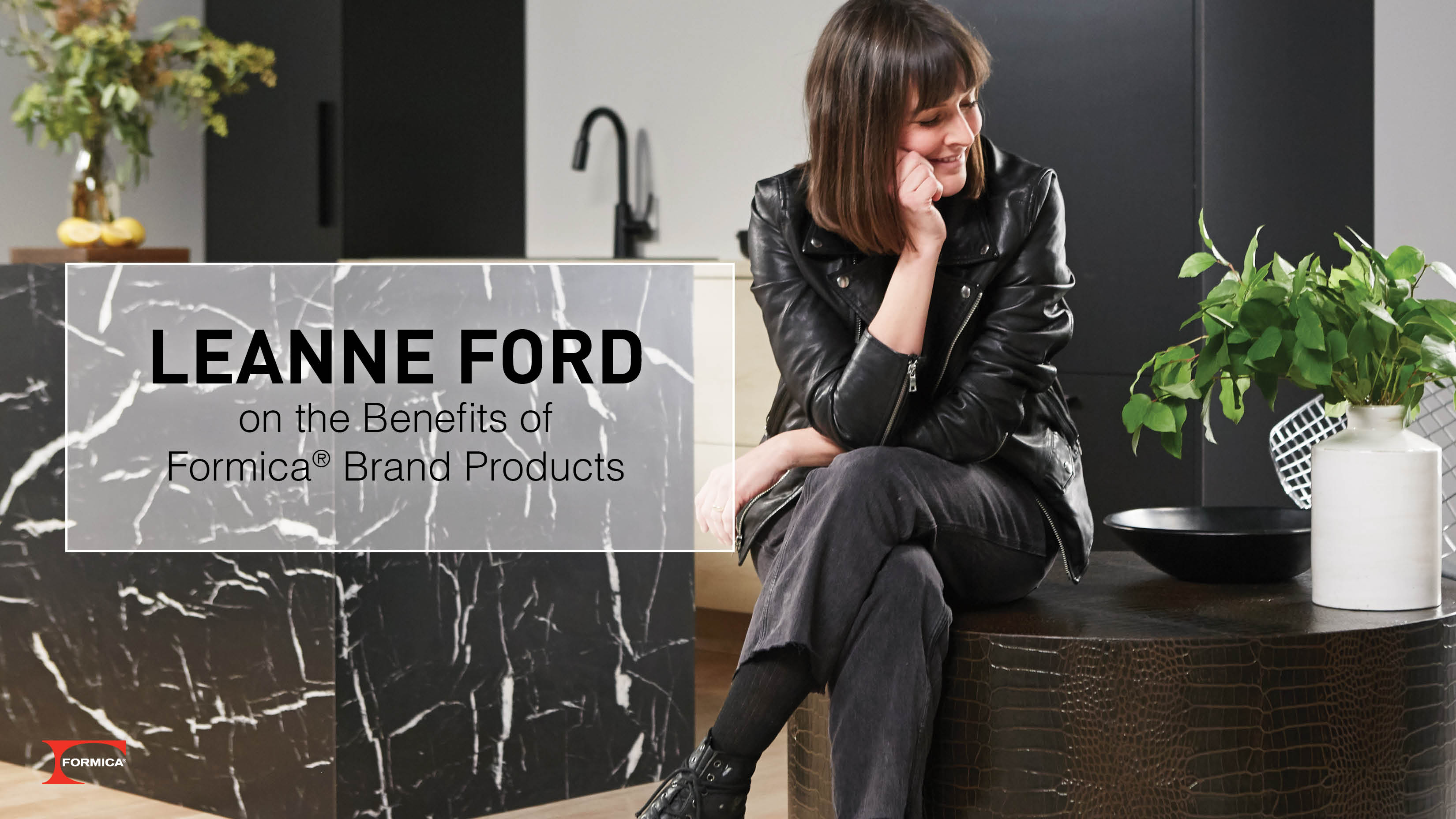Leanne Ford on the Benefits of Formica Brand Products