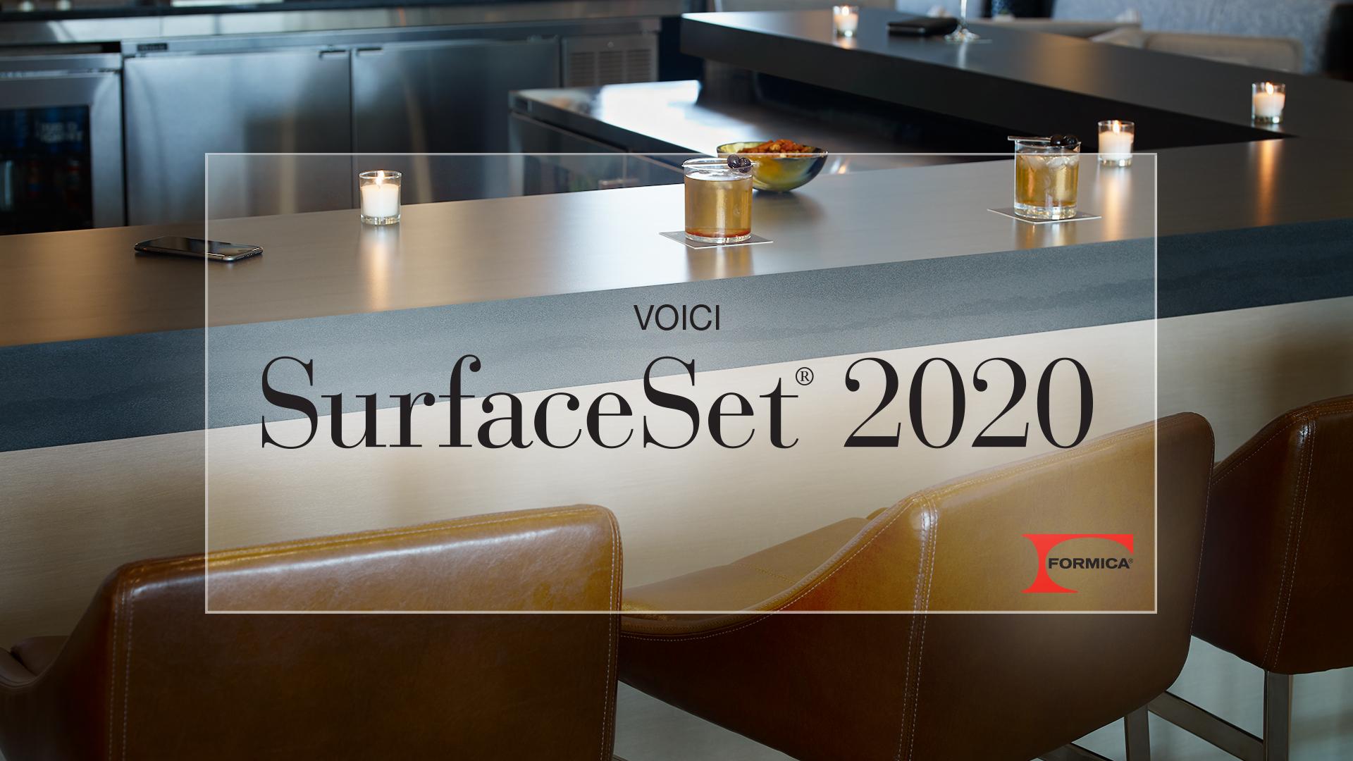 la collection SurfaceSet® 2020 comprend 30 designs de couleurs, de motifs et de grains de bois dans la catégorie des Stratifiés de marque Formica® ainsi que deux nouvelles textures.